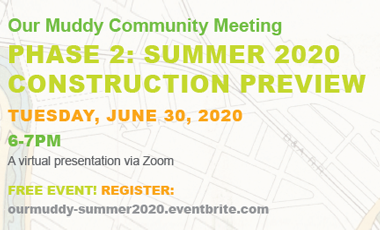 PHASE 2: SUMMER 2020 CONSTRUCTION PREVIEW TUESDAY, JUNE 30, 2020